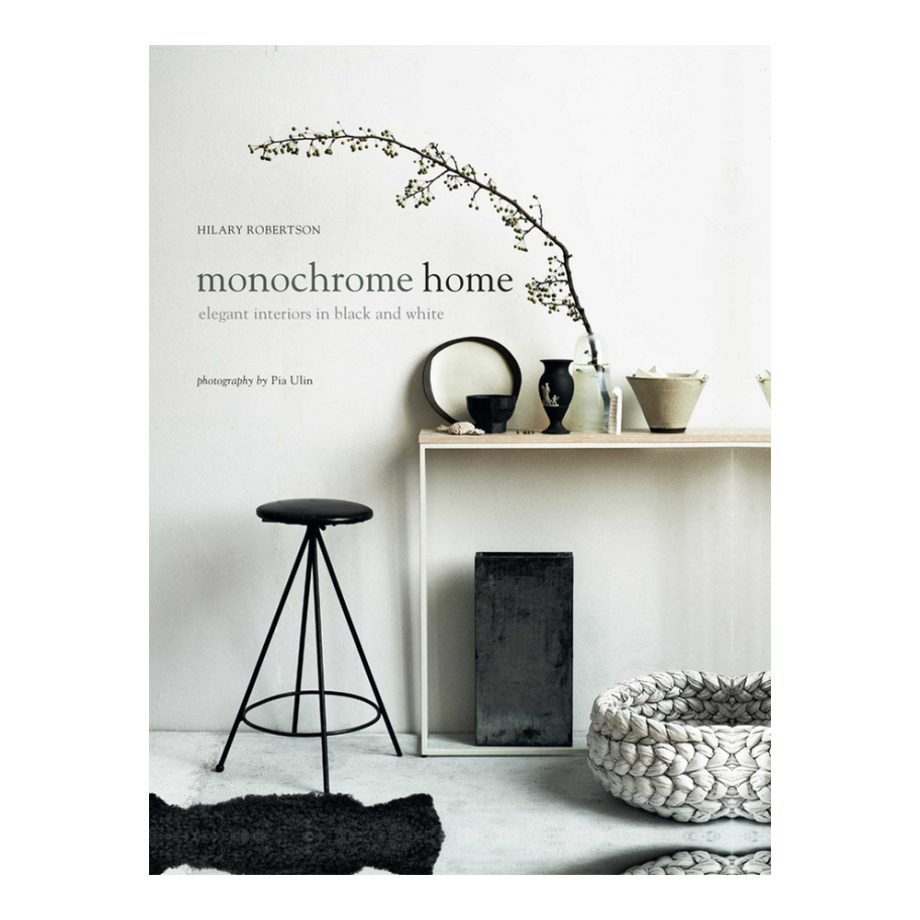Monochrome Home Book By Hilary Robertson