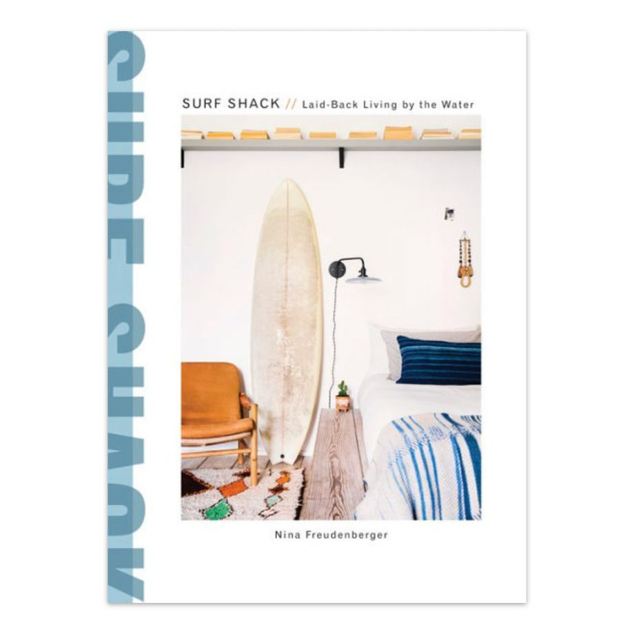Surf Shack Book by Nina Freudenberger
