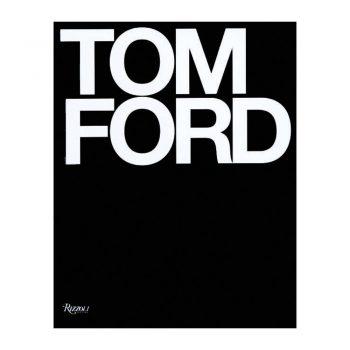 Tom Ford Book Rizzoli