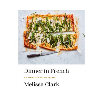 dinner in french book by melissa clark